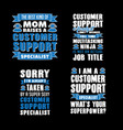 customer support saying quotes big bundle set of vector image vector image