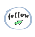 Hand drawn follow icon vector image vector image