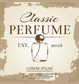 perfume vintage label on vintage poster background vector image vector image
