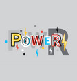 power creative word over abstract geometric shapes vector image