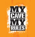 man cave rules creative poster design concept vector image vector image
