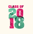 Class of 2018 concept stamped word art