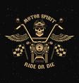 motor spirit ride or die motorcycle with wings vector image