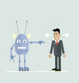 robot and man in a quarrel vector image vector image