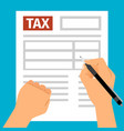 man hands filling tax form vector image