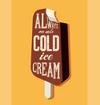 vintage ice cream phrase advertising poster vector image vector image