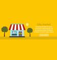 city market banner horizontal concept vector image vector image