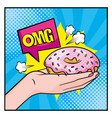 donut in woman hand with omg message chat vector image vector image