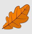oak autumn leaf flat design vector image