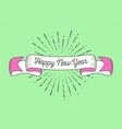 trendy retro ribbon with text happy new year and vector image vector image