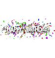happy birthday banner with colorful serpentine vector image vector image