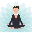 office worker meditating sitting in lotus pose vector image