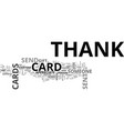 when to send thank you cards text word cloud vector image vector image