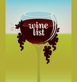 wine list with a full glass a red wine vector image