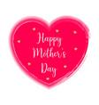 mother day isolated grunge heart with text vector image