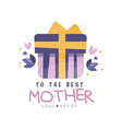 to the best mother logo design happy moms day vector image vector image