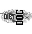 when to stop your dogs diet text word cloud vector image vector image