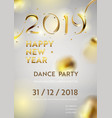 abstract golden 2019 new year background banner vector image vector image