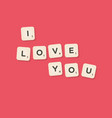 love message written with tiles vector image vector image