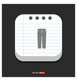 pants trousers icon gray icon on notepad style vector image