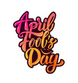 april fools day hand drawn lettering phrase vector image