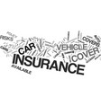 auto insurance which type is right for you text vector image vector image