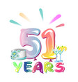 happy birthday fifty one 51 year vector image vector image