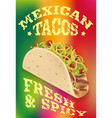 mexican tacos realistic poster design vector image vector image
