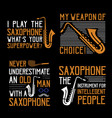 saxophone quote saying set best for print design vector image vector image