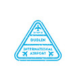 dublin city visa stamp on passport vector image vector image