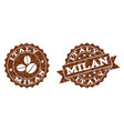 italy milan stamp seals with grunge texture in vector image vector image