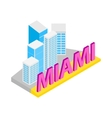City of Miami icon isometric 3d style vector image vector image
