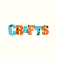 crafts concept stamped word art vector image vector image