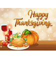 happy thanksgiving feast concept vector image vector image