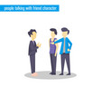 people talking character flat design vector image vector image