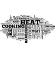 when to use high heat on your barbeque text word vector image vector image