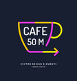 bright colored pointer for a cafe with a cup and vector image