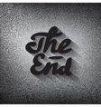 Old movie ending screen stylized noir The End vector image vector image