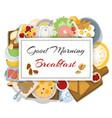 breakfasts top view frame vector image vector image