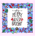 christmas greeting card - merry and bright vector image vector image