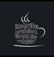 coffee quote lettering on cup vector image
