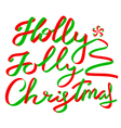 Holly Jolly Christmas calligraphic lettering vector image vector image