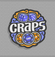 logo for craps gambling game vector image vector image