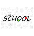 pattern of welcome back to school back to school vector image