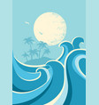 big ocean waves and sun nature seascape poster vector image