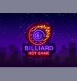 billiards neon sign billiard hot game logo in vector image vector image