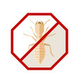 flat geometric sign with termite vector image vector image
