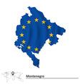 Map of Montenegro with European Union flag vector image vector image