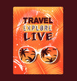 motivational travel poster with typographic text vector image