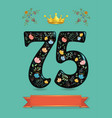 sparkling floral number seventy five with crown vector image